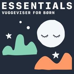 Vuggeviser for børn: Essentials