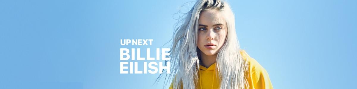 Up Next: Billie Eilish