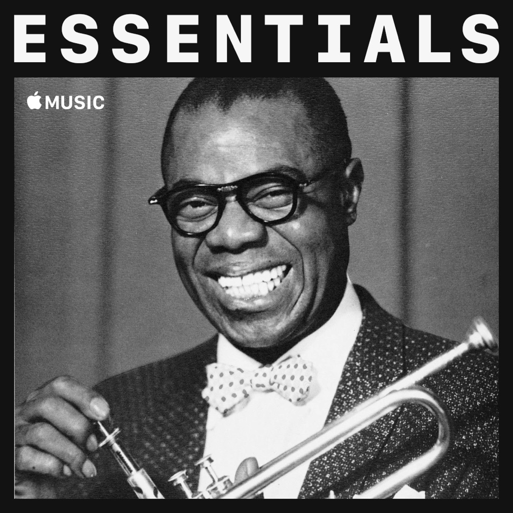 Louis Armstrong Essentials