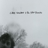 Chris Wollard + The Ship Thieves