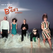 The B-52's - Summer Of Love