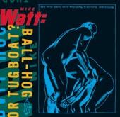 Mike Watt - Against the 70's