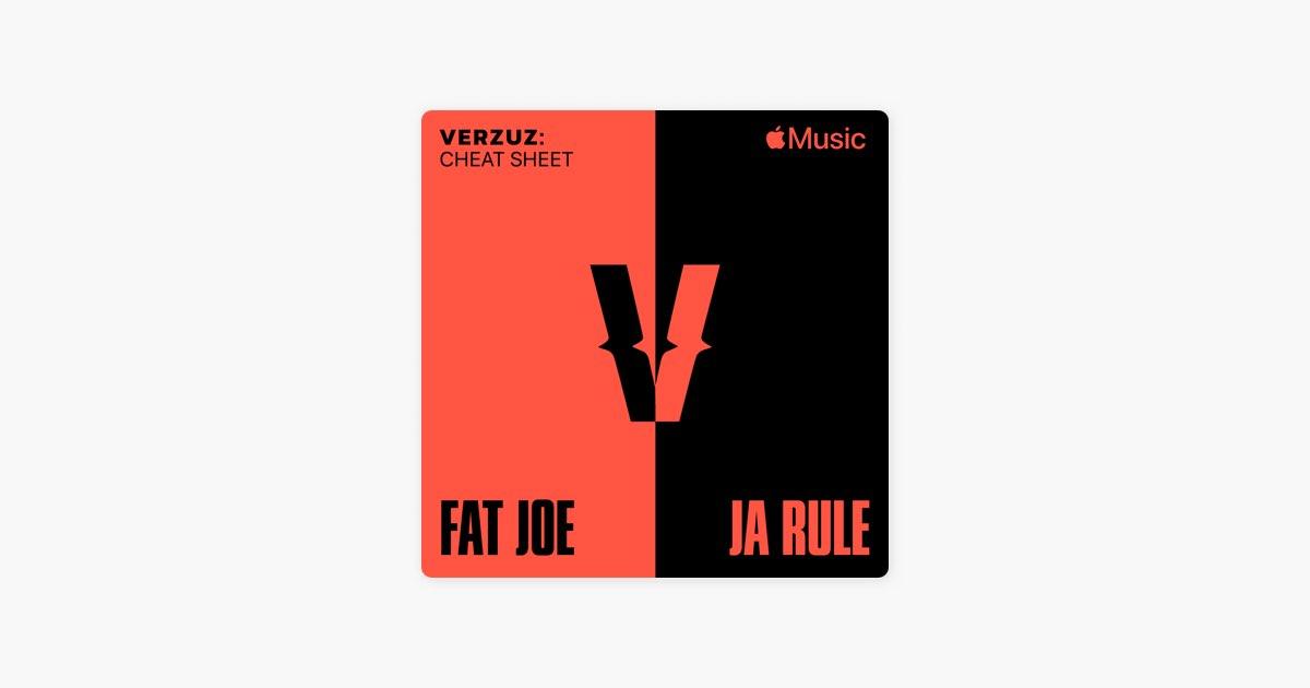 Verzuz Cheat Sheet: Fat Joe x Ja Rule