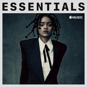 Rihanna Essentials