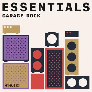 Garage Rock Essentials