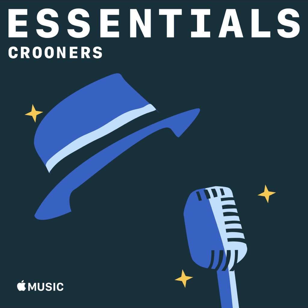Crooners Essentials