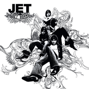 Are You Gonna Be My Girl - Jet - Jet