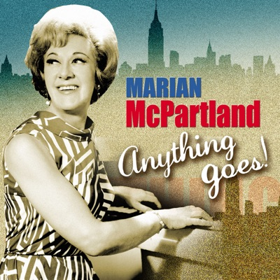 Marian McPartland: Anything Goes! - Marian McPartland