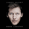 Moon Landing - James Blunt