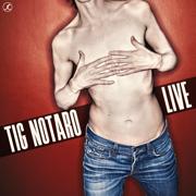 Live - Tig Notaro - Tig Notaro
