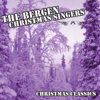 The Bergen White Christmas Singers - We Wish You A Merry Christmas - Winter Wonderland (Medley) ilustración
