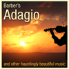 Barber's Adagio and Other Hauntingly Beautiful Music - Various Artists