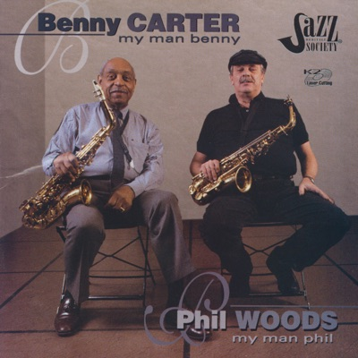My Man Benny/My Man Phil - Phil Woods
