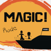 MAGIC! - Rude artwork