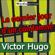 Victor Hugo - Le dernier jour d'un condamné