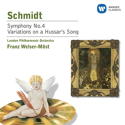 Schmidt: Symphony No. 4 - Variations on a Hussar's Song - London Philharmonic Orchestra