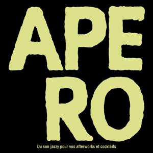 Multi-interprètes - La compilation APERO - Du son jazzy pour vos afterworks et cocktails
