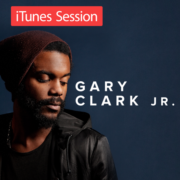 gary clark jr blak and blu download 38