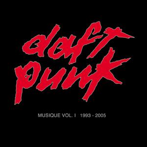 Daft Punk - Musique, Vol. 1 (1993-2005)