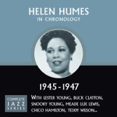 Helen Humes - Jet Propelled Papa (06-24-47)