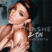 2 On (feat. Schoolboy Q) - Tinashe