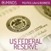 US Federal Reserve: Politics, Law & Business (Unabridged) AudioBook Download