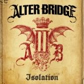 Alter Bridge - Isolation