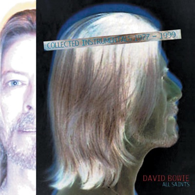 All Saints: Collected Instrumentals 1977-1999 - David Bowie