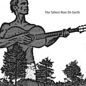 It Will Follow the Rain - The Tallest Man On Earth
