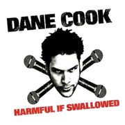 Harmful If Swallowed - Dane Cook - Dane Cook