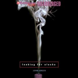 Looking for Alaska (Unabridged) audiobook