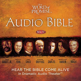 The Word of Promise Audio Bible - New King James Version, NKJV: Complete Bible (Unabridged) audiobook