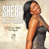 Sheba Potts-Wright - I've Done All I Can Do