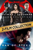 Warner Bros. Entertainment Inc. - Batman v Superman: Dawn of Justice / Man of Steel 2-Film Collection artwork