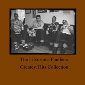The Luxurious Panthers - Pomade and Hand Grenades
