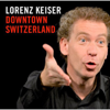 Lorenz Keiser - Downtown Switzerland Grafik