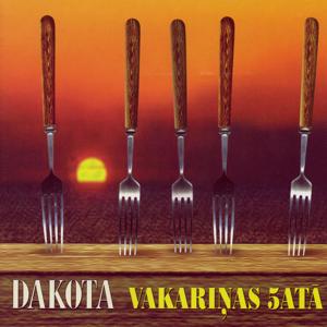 Dakota - Vakariņas 5atā