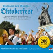 Blasmusik Vom Münchner Oktoberfest - Münchner Oktoberfest Musikanten - Münchner Oktoberfest Musikanten