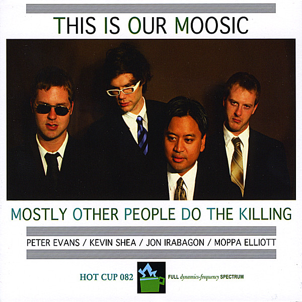 mostly other people do the killingの this is our moosic をapple