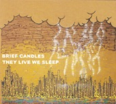 Brief Candles - Space Age Love Song