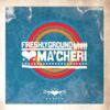 Ma'Cheri - Freshlyground