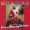 Ho Ho Fucking Ho - Kevin Bloody Wilson
