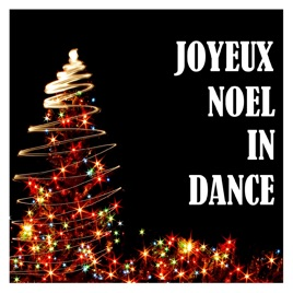 Joyeux Noel Apple.Joyeux Noel In Dance By Various Artists