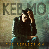 The Reflection (Deluxe Edition)-Keb' Mo'