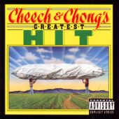 Earache My Eye-Cheech & Chong