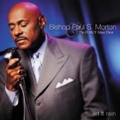 Bishop Paul S. Morton - Let It Rain