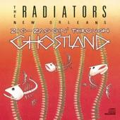 The Radiators - Zigzagging Through Ghostland (Album Version)