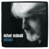 Michael McDonald - I'm Gonna Make You Love Me