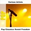 Pop Classics: Sweet Freedom