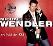 Michael Wendler - Sie liebt den DJ (2004)